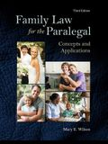 Family Law for the Paralegal: Concepts and Applications (3rd Edition)