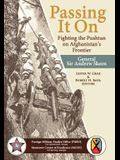 Passing It On: Fighting the Pashtun on Afghanistan's Frontier