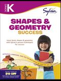 Kindergarten Shapes & Geometry Success (Sylvan Workbooks) (Math Workbooks)