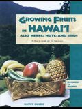 Growing Fruits in Hawaii: A How-To Guide for the Gardener