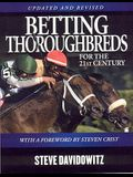 Betting Thoroughbreds for the 21st Century