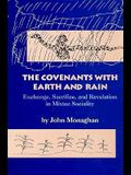 The Covenants with Earth and Rain: Exchange, Sacrifice, and Revelation in Mixtec Sociality (Civilization of the American Indian)