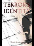 Terror's Identity, YA Novel