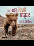 The Great Bear Rescue: Saving the Gobi Bears
