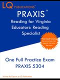 PRAXIS Reading for Virginia Educators Reading Specialist: One Full Practice Exam - Free Online Tutoring - Updated Exam Questions