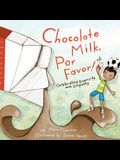 Chocolate Milk, Por Favor: Celebrating Diversity with Empathy