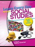 Learn Every Day about Social Studies: 100 Best Ideas from Teachers