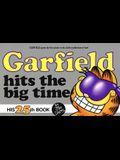 Garfield Hits The Big Time (Turtleback School & Library Binding Edition) (Garfield (Numbered Tb))