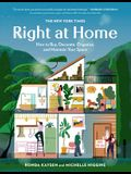 The New York Times: Right at Home: How to Buy, Decorate, Organize and Maintain Your Space