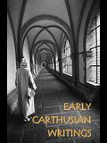 Early Carthusian Writings
