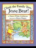 Climb the Family Tree, Jesse Bear!