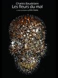 Les Fleurs Du Mal by Charles Baudelaire: A New Translation by Eric Gans