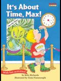 It's about Time, Max!: Time