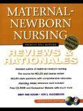 Maternal-Newborn Nursing: Reviews & Rationales