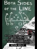 Both Sides of the Line: The Coach and the Mob Enforcer the Mentor and the Murderer; The True