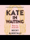 Kate in Waiting Lib/E