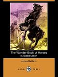 The Wonder-Book of Horses (Illustrated Edition) (Dodo Press)