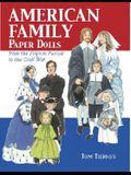 American Family Paper Dolls from the Pilgrim Period to the Civil War (Dover Paper Dolls)