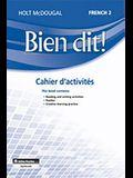 Bien Dit!: Cahier d'Activités Student Edition Level 2