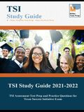 TSI Study Guide 2021-2022: TSI Assessment Test Prep and Practice Questions for Texas Success Initiative Exam