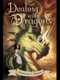 Dealing with Dragons, 1: The Enchanted Forest Chronicles, Book One