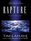 Rapture (Under Attack): Will You Escape the Tribulation?