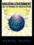 Kingdom Government and the Promise of Sheep Nations Pod