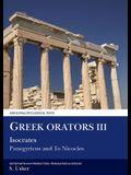 Greek Orators III: Isocrates: Panegyricus and to Nicocles