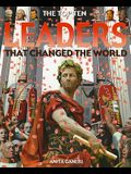 Leaders That Changed the World