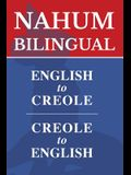 Nahum Bilingual: English-Creole, Creole-English