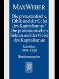 Max Weber-Studienausgabe: Band I/18: Die Protestantische Ethik Und Der Geist Des Kapitalismus / Die Protestantischen Sekten Und Der Geist Des Ka