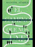 El Camino Que Nos Une: La Sabiduría del Eneagrama En Las Relaciones / The Path Between Us