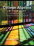 College Algebra in Context: With Applications for the Managerial, Life, and Social Sciences