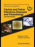 Blackwell's Five-Minute Veterinary Consult Clinical Companion: Canine and Feline Infectious Diseases and Parasitology