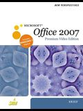 New Perspectives on Microsoft Office 2007, Brief, Premium Video Edition (Available Titles Skills Assessment Manager (SAM) - Office 2007)