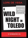 A Wild Night in Toledo