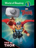 The Mighty Thor: This Is Thor