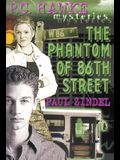 The Phantom of 86th Street