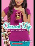 Mia's Golden Bird (Charmed Life #2), 2