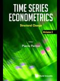 Time Series Econometrics: Volume 2: Structural Change