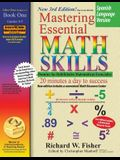 Mastering Essential Math Skills Book 1, Spanish Language Version
