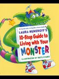 Laura Numeroff's 10-Step Guide to Living with Your Monster