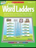 Interactive Whiteboard Activities: Daily Word Ladders (Gr. 4-6): 100 Word Study Activities That Help Kids Boost Reading, Vocabulary, Spelling & Phonic