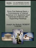 Zions First National Bank V. Commissioner of Internal Revenue U.S. Supreme Court Transcript of Record with Supporting Pleadings