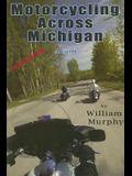 Motorcycling Across Michigan