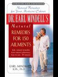 Dr. Earl Mindell's Natural Remedies for 150 Ailments