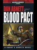Blood Pact (Gaunt's Ghosts Novels (Mass Market))