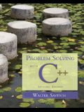 Problem Solving with C++ [With CDROM]