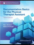 Documentation Basics for the Physical Therapist Assistant