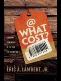 At What Cost? A Gripping Examination of the Price for Redemption
